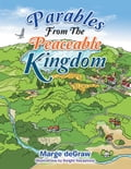 Parables From The Peaceable Kingdom ce093d46-2e22-4000-bfc9-2e1046b81eec