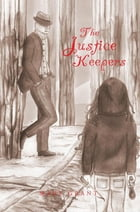The Justice Keepers by Mary Grant