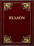 Reason, the Only Oracle of Man; Or a Compendius System of Natural Religion by Ethan Allen