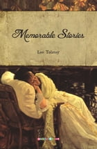 Memorable Stories by Leo Tolstoy