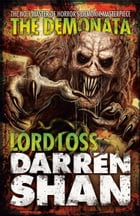 Lord Loss (The Demonata, Book 1) by Darren Shan