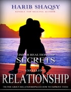 Linear Relationship - Secrets to Excellent Relationship by Harib Shaqsy