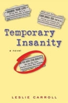 Temporary Insanity by Leslie Carroll