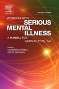 Working with Serious Mental Illness E-Book 85cf86da-327c-4e8f-8798-c0cca99d6e3a