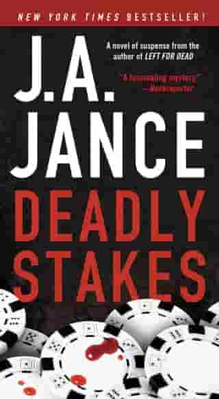 Deadly Stakes: A Novel by J.A. Jance