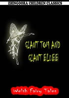 Giant Tom And Giant Blubb by William Elliot Griffis