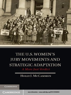 The U.S. Women's Jury Movements and Strategic Adaptation A More Just Verdict