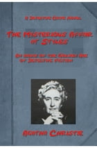 The Mysterious Affair at Styles of Agatha Christie by Agatha Christie