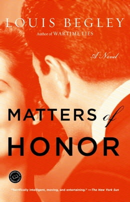 Book Matters of Honor by Louis Begley