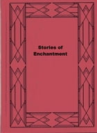 Stories of Enchantment by Jane Pentzer Myers