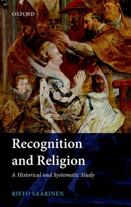 Book Recognition and Religion: A Historical and Systematic Study by Risto Saarinen