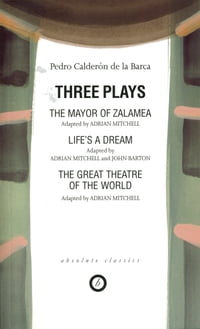 Calderon: Three Plays