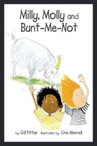 Milly, Molly and Bunt-Me-Not by Gil Pittar, Chris Morrell