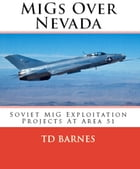 MiGs over Nevada by TD Barnes