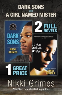 Book Dark Sons and A Girl Named Mister: Two YA Novels by Nikki Grimes