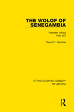 The Wolof of Senegambia Western Africa Part XIV