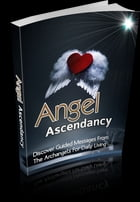 Angel Ascendency by Bianca Arden