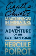 9780007526420 - Agatha Christie: The Adventure of the Egyptian Tomb: A Hercule Poirot Short Story - Buch