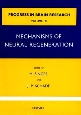 Book Mechanisms of Neural Regeneration by Singer, M.