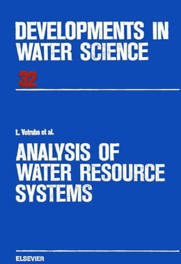 Book Analysis of Water Resource Systems by Votruba, L.