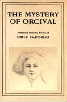 The Mystery of Orcival by Emile Gaboriau