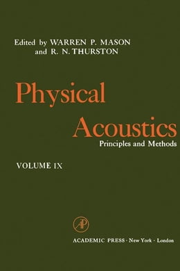 Book Physical Acoustics V9: Principles and Methods by Mason, Warren P.