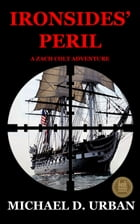 Ironsides' Peril by Michael D. Urban