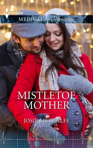 Mistletoe Mother by Josie Metcalfe