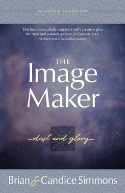The Image Maker Devotional Commentary