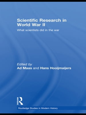 Scientific Research In World War II What scientists did in the war