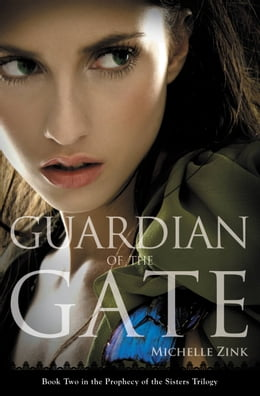 Book Guardian of the Gate by Michelle Zink