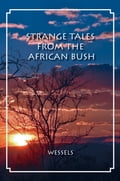 Strange Tales from the African Bush 2cda7241-8d36-4306-8301-04d8adb6aa1a