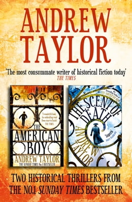 Book Andrew Taylor 2-Book Collection: The American Boy, The Scent of Death by Andrew Taylor