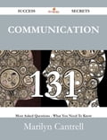 Communication 131 Success Secrets - 131 Most Asked Questions On Communication - What You Need To Know dd80dc90-b71e-43b8-8fd9-ff2ef6429add
