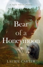 Bear of a Honeymoon by Laurie Carter