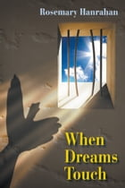 When Dreams Touch (Literary Fiction, Historical)