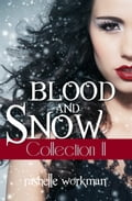 Blood and Snow Collection II: The Cindy Chronicles, Vampire Lies, A Beauty So Beastly 421f0243-3d75-43a8-9583-ff211aa5bd5c