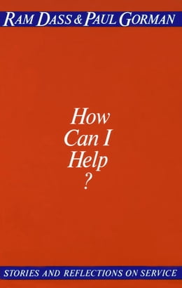 Book How Can I Help? by Ram Dass
