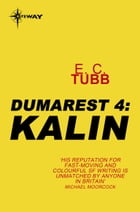 Kalin: The Dumarest Saga Book 4 by E.C. Tubb