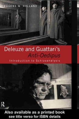 Book Deleuze and Guattari's Anti-Oedipus by Holland, Eugene W.
