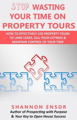 Stop Wasting Your Time on Property Tours
