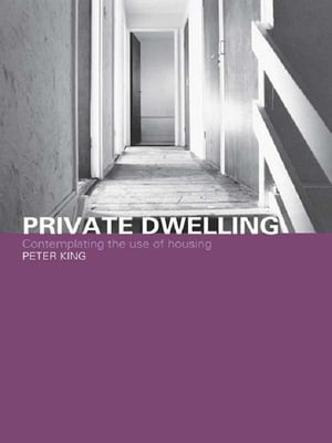 Private Dwelling Contemplating the Use of Housing