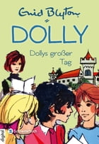 Dolly, Band 05: Dollys großer Tag by Nikolaus Moras