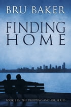 Finding Home by Bru Baker