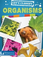 Let's Classify Organisms by Kelli Hicks