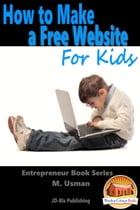 How to Make a Free Website For Kids by M. Usman