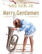 God Rest Ye Merry, Gentlemen Pure Sheet Music Duet for Violin and Bassoon, Arranged by Lars Christian Lundholm