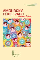 Amoursky boulevard by Jacques Enaux