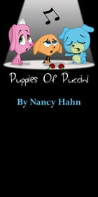 Puppies of Puccini by Nancy Hahn
