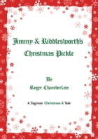 Jimmy & Riddlesworths Christmas Pickle by Roger Chamberlain